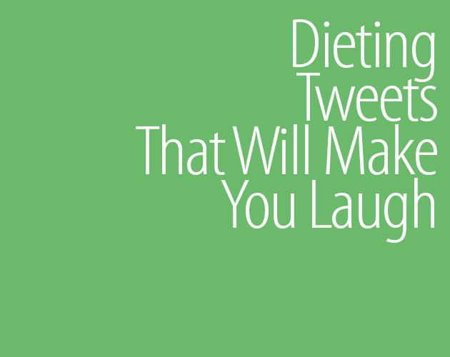 dieting tweets funny